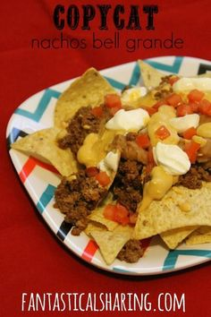 Copycat Nachos Bell Grande | www.fantasticalsharing.com | #TacoBell #nachos