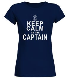 Keep Calm Im The Captain Boating T S women boating shirt,men boating shirt,boating with a chance of drinking shirt,long sleeve boating shirt men,i love motor boating t-shirt,boating uv shirt,white boating shirt,yamaha boating shirt,