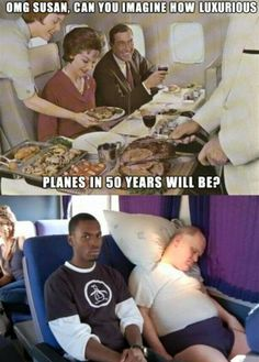 This is what happens when  air travel prices went down really low......