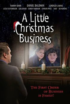 Checkout the movie A Little Christmas Business on Christian Film Database: http://www.christianfilmdatabase.com/review/little-christmas-business/