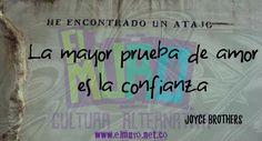 La mayor prueba de amor es la confianza  Joyce Brothers  ¡Feliz Miércoles  para todos y todas! Visita www.elmuro.net.co #FelizMiercoles  #JoyceBrothers #amor #confianza #USA #Ed}stadosUnidos #Psicología #televisión  #FraseDelDía  #efemerides #RevistaElMuro #Quoteoftheday #culturaalternativa #Cultura #optimismo #DailyyWisdom #SabiduríaDelDía #Sabiduría #PictureofTheDay #Graffiti #Graffitioftheday  #Instawisdom #instapicture #instaquote