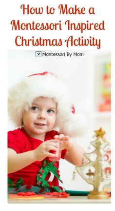 Use these steps to learn how to make a Montessori Inspired Christmas Activity at home! One of several amazing posts in the 15 Days of Montessori for the Holidays blog hop.