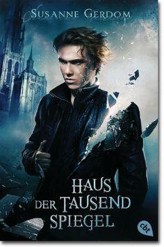 Haus der tausend Spiegel von Gerdom, Susanne, Jugendbücher, Fantasy, Fantasy, Liebe, Magie, Mystery