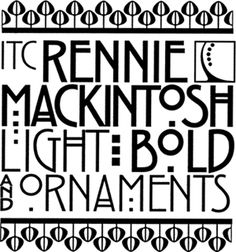 Rennie Mackintosh is a terrific font consisting of two type weights and an ornament collection.