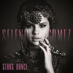 Stars Dance by Selena Gomez on iTunes