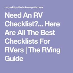 Need An RV Checklist?... Here Are All The Best Checklists For RVers | The RVing Guide
