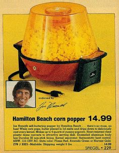 old school pop corn before air poppers before microwave bags....and don't forget about Jiffy Pop that you could do on the stove top. We were hip enough to have one of these.