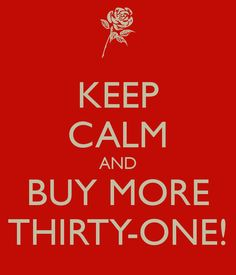 Buy more Thirty-One!