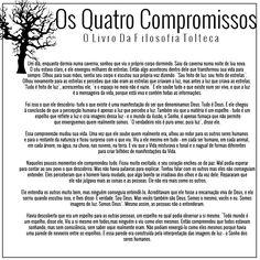 Os Quatro Compromissos: O livro da filosofia tolteca, de Don Miguel Ruiz. Um livro incrível, do tipo que você PRECISA ler!