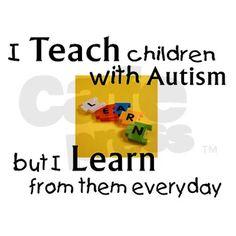 teach, learn autism T-Shirt on CafePress.com