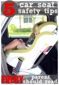5 car seat safety tips every parent should read.  A good refresher!