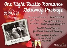 Stay at The Mohawk Inn with your sweetie! This package deal includes a stay for two, dinner and treats, and vouchers to Mohawk Casino right down the road. Makes a great Christmas gift!   #MiltonON #HaltonON #Christmas #GiftIdeas #Romance #Getaway