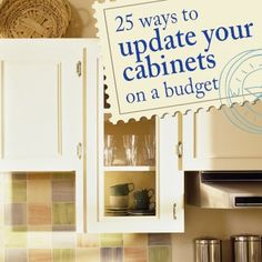 .DIY:: #25 Ways to Beautifully Update Your Cabinets on a Budget! These Are Amazing !