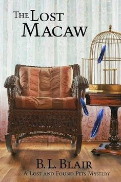 This and That Book Blog: The Lost Macaw by Brenda Blair