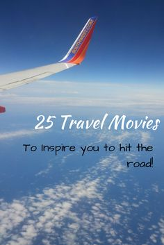 25 Great Travel Movies to get you through the winter.  Great films that inspire you to get on the road