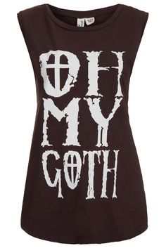 Definitely a design I wanna re-create!! Oh My Goth Tank By Project Social T - T-Shirts - Jersey Tops - Topshop