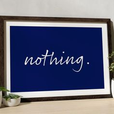 Nothing. All Print, Graphic Design, Frame, Prints, Cards, Color, Picture Frame, Colour, Maps