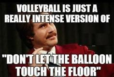 Real Sports are Just Variations of Childhood Games. This is so true, no wonder I love volleyball:-)