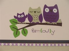 Fam{owl}y - I think I am going to have to do this :)