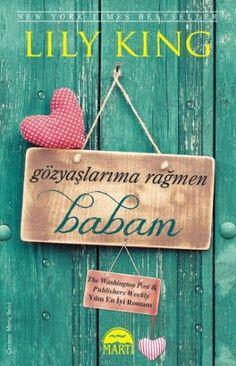 http://www.kitapgalerisi.com/Gozyaslarima-Ragmen-Babam_173690.html
