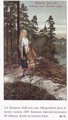 The Life and Art of Sigfried August Keinänen -  Illustrations from the Kalevala – Kullervon sisar