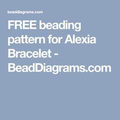 FREE beading pattern for Alexia Bracelet - BeadDiagrams.com