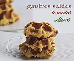 GAUFRES OLIVES TOMATES