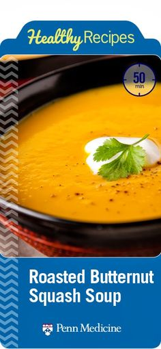 Spicy Roasted Butternut Squash and Apple Soup | Penn Metabolic and Bariatric Surgery Update | Penn Medicine
