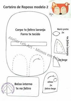 Artes da Domino: Molde: Carteira de raposinha Sewing For Kids, Baby Sewing, Free Sewing, Felt Crafts, Fabric Crafts, Sewing Crafts, Crafts For Boys, Diy For Kids, Doll Patterns
