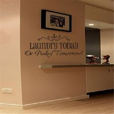 TraveT LAUNDRY TODAY or NAKED TOMORROW Removable Wall Stickers Self Adhesive Paper Home Decals