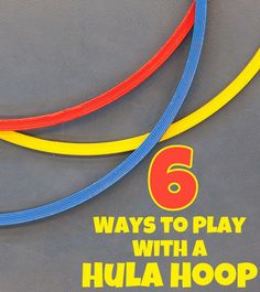 6 Games to Play with a Hula Hoop. Love the Mr. frog song to encourage jumping in and out