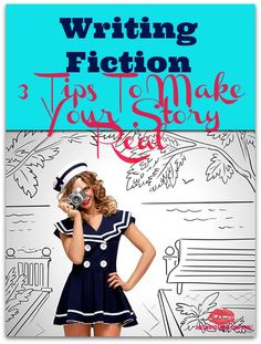 Writing Fiction: 3 Tips To Make Your Story Real -- You're writing fiction: telling stories. Readers will love your stories if you make them real. These tips will help: start by answering questions.