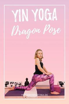 yin yoga positionen erklärt der drache dragon pose und