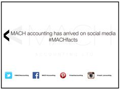 Keep an eye out for #MACHfacts and #MACHtips to help decode accountancy for individuals and businesses.