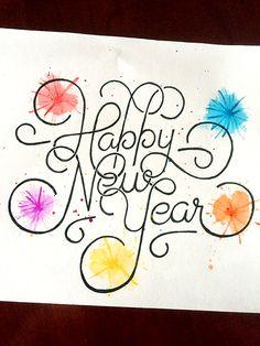 Happy New Year Handwritten typography 12.30.15 #ToYouAndYours