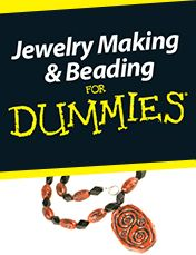 Jewelry Making & Beading for Dummies  1st edition, by Heather Dismore and Tammy Powley. Click the cover to be notified when available.