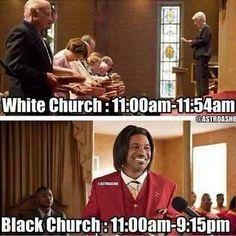 Funny pics - white church vs black church ( and spanish too lmfao)