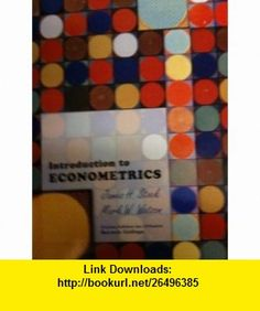 Introduction to Econometrics (Custom Edition for Baruch College) (9780536782557) James H. Stock, Mark W. Watson , ISBN-10: 0536782555  , ISBN-13: 978-0536782557 ,  , tutorials , pdf , ebook , torrent , downloads , rapidshare , filesonic , hotfile , megaupload , fileserve