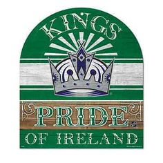"LOS ANGELES KINGS PRIDE OF IRELAND WOOD SIGN 10""X11"" BRAND NEW WINCRAFT"