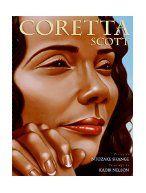 Coretta Scott / poetry by Ntozake Shange ; paintings by Kadir Nelson.