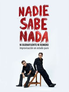 """""""Nadie sabe nada"""" con Andreu Buenafuente y Berto Romero #NadieSabeNada"""