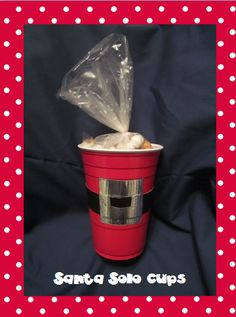 Easy to make Santa Solo Cup with goodies