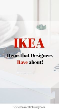 IKEA items that designers rave about
