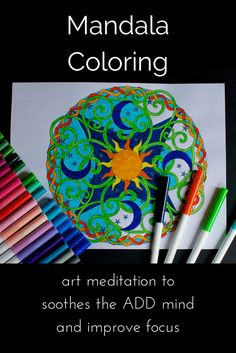 Mandala Coloring - art meditation for those who have trouble with traditional meditation