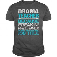 Awesome Tee For Drama Teacher T Shirts, Hoodie