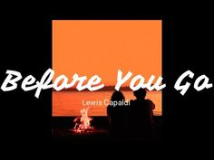 Lewis Capaldi Before You Go (lyrics) Music Lyrics, Songs, Youtube, Movie Posters, Instagram, Musica, Song Lyrics, Popcorn Posters, Lyrics