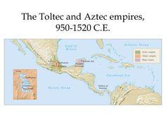 The Toltec and Aztec empires (950-1520)