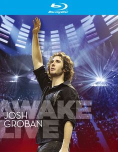 Josh Groban - Awake - Live -  Blue-Ray