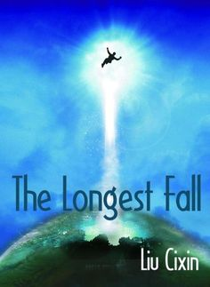 The Longest Fall (Short Stories by Liu Cixin Book 12) by Cixin Liu http://www.amazon.com/dp/B008RZ56LS/ref=cm_sw_r_pi_dp_5tHDwb0JGFWN2