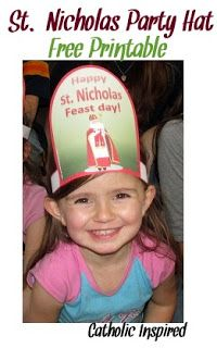 St. Nicholas Party!!! Free Printable Party Hats and Pin the Miter on St. Nicholas Game.